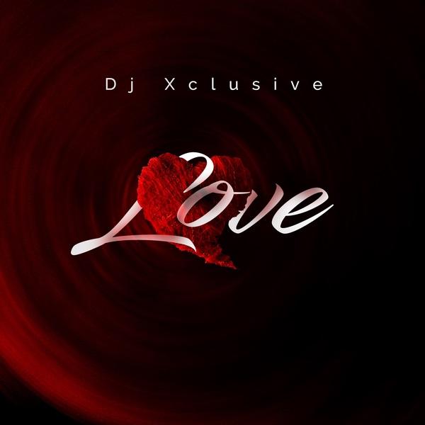 DJ-Xclusive-Love Audio Music