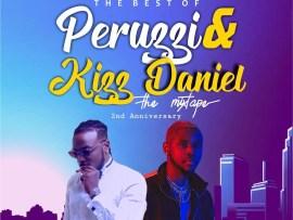 NotJustNG Ft. DJ Young Q – Best Of Peruzzi & Kizz Daniel