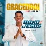 Gracedboi – Hand Of Jesus
