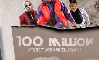 Jay Pizzle - 100 Million ft. Logos, Mr Real & Danny S