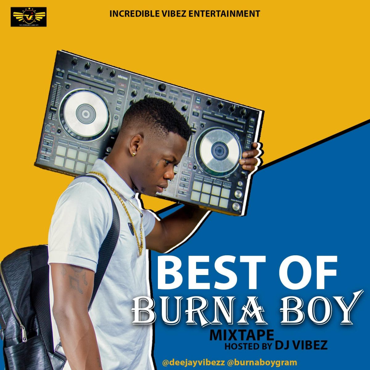 MIXTAPE: DJ Vibez - Best Of Burna Boy Mix