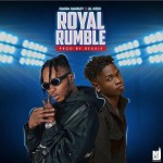 Naira-Marley-Royal-Rumble-naijaexclusive Audio Music Recent Posts