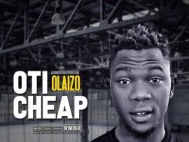 Olaizo - Oti Cheap