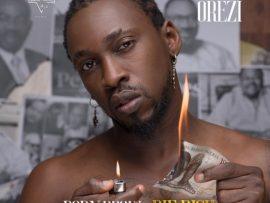Orezi – Born Broke Die Rich