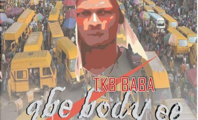 TKB Baba - Gbe Body Eh