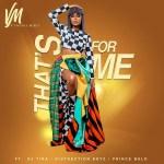 Vanessa Mdee – That's For Me ft. Distruction Boyz, DJ Tira, Prince Bulo