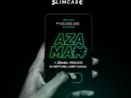 Slimcase – Azaman Ft. 2Baba, Peruzzi, DJ Neptune, Larry Gaaga