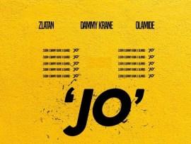 Dammy Krane – Jo' ft. Zlatan & Olamide