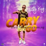 Young King – Carry Go