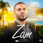 Sower Da Preacherman – Zam