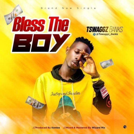 Tswaggz Banks - Bless The Boy (Prod. by Kentee)