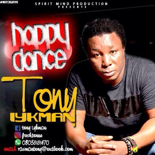Tony Iykman - Happy Dance