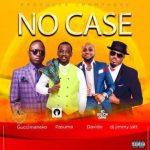 Guccimaneeko ft. Davido, Pasuma, DJ Jimmy Jatt – No Case