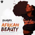 OlaDips – African Beauty (INSTRUMENTAL)