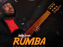 Beklin Brown - Rumba Style