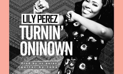 Lily Perez - Turninoniown