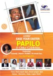 Ease Your Easter With Papilo, LOLO And Stand A Chance To Win N2million Worth Of Property #EYEconcert
