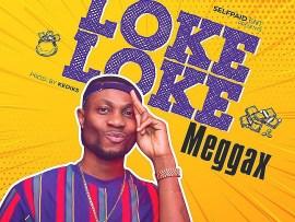 Meggax - Loke Loke