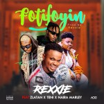 Rexxie – Fotifoyin ft. Zlatan, Teni, Naira Marley