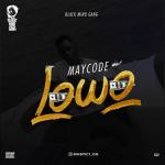 Maycode – Lowo (Prod. G-Music)