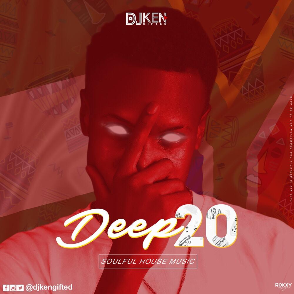DJ Ken Gifted - Deep20