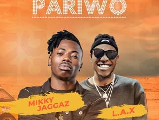Mikky Jaggaz ft L.A.X - Pariwo