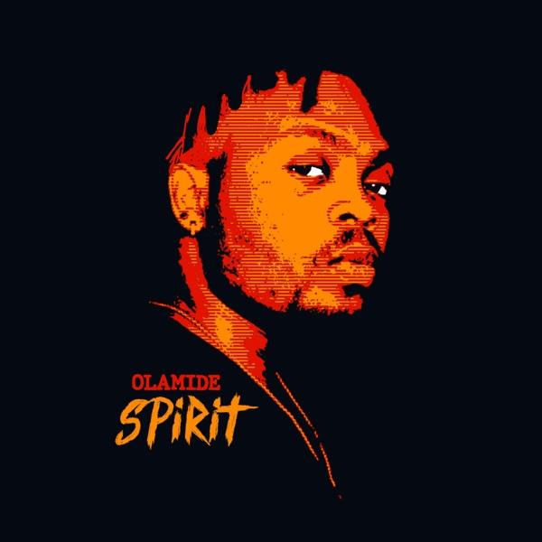 Olamide – Spirit
