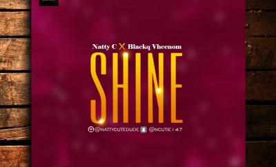 Natty C x Blackq Vheenom - Shine