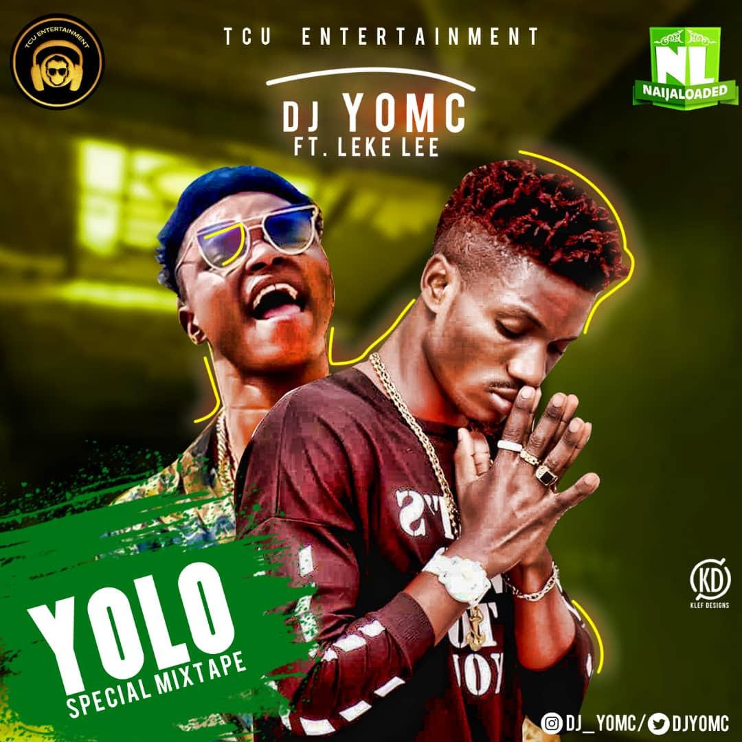 Mixtape: DJ Yomc - Yolo Special Mix