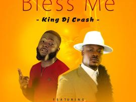 DJ Crash Ft. Jaywon & Benji Shoro – Bless Me