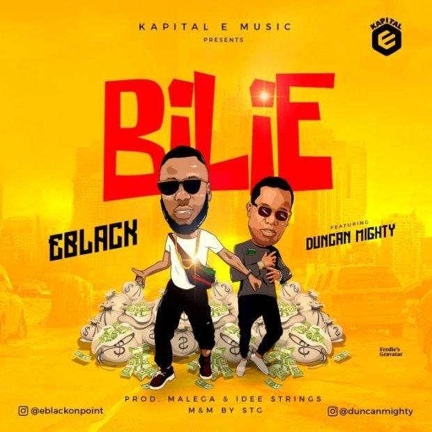 EBlack - Bilie ft Duncan Mighty