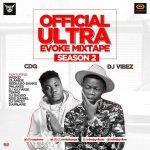 Mixtape: DJ Vibez Ft. CDQ – Ultra Evoke Mixtape (Season Two)
