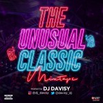 MIXTAPE: DJ Davisy - The Unusual Classic Mix