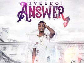Jveeboi - Answer