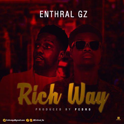 Enthral GZ – Rich Way