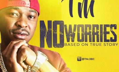 TM - No Worries
