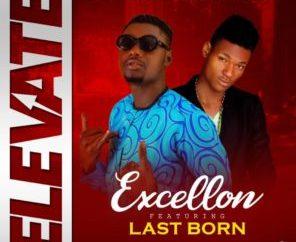 Excellon ft Last Born - Elevate