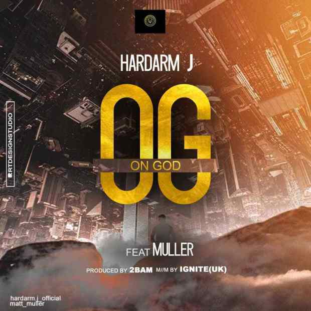 Hardarm J - On God Ft. Muller