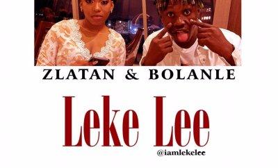Leke Lee - Zlatan & Bolanle