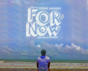 Richy Manny - For Now
