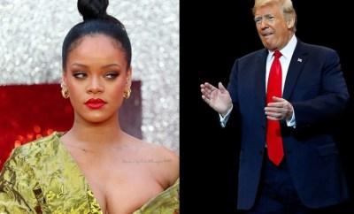 Rihanna calls President Trump the