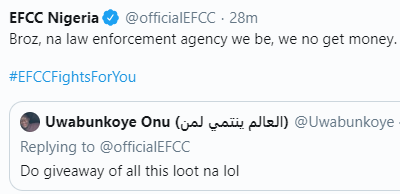 Hilarious! EFCC replies Nigerian who asked them to do giveaway with recovered loots