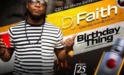 MIXTAPE: Dj Faith - Birthday Mix