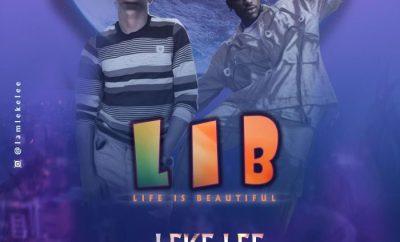 Leke Lee - Life Is Beautiful Ft. Davolee