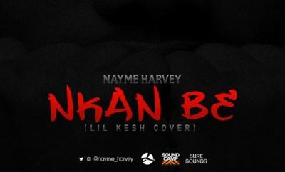 Nayme Harvey - Nkan Be