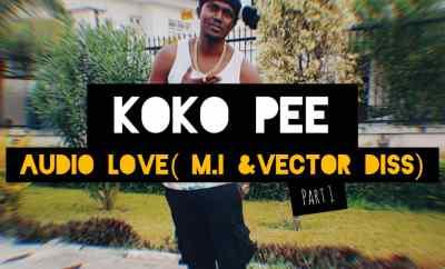 Kokopee - Audio Love (M.I & Vector Diss)