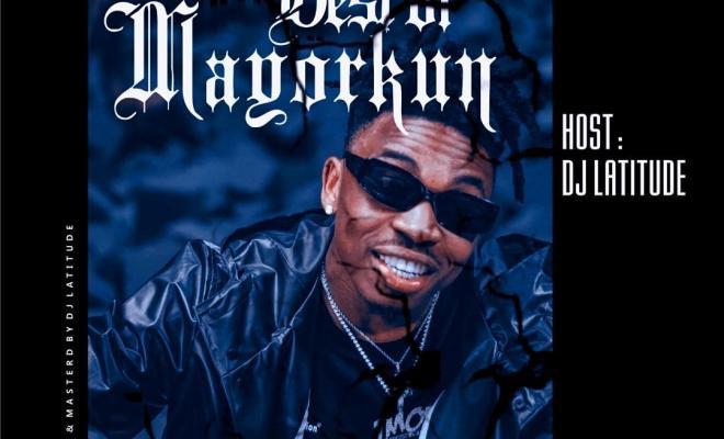 Image result for DJ Latitude - Best Of Mayorkun