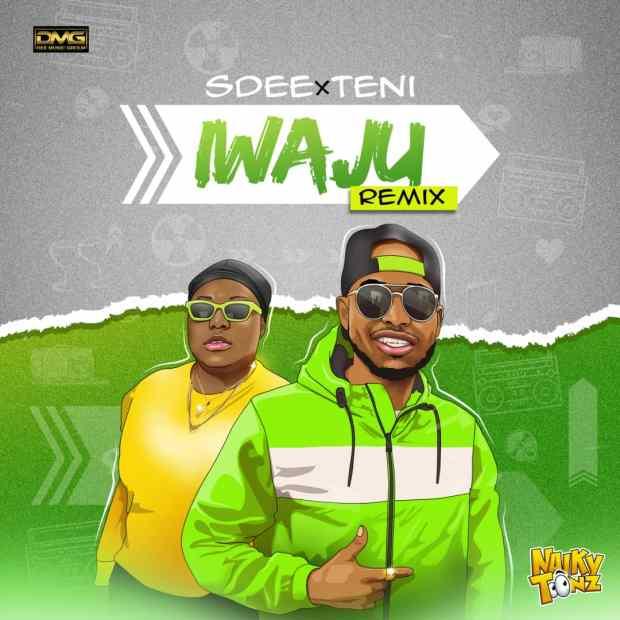 Sdee ft. Teni - Iwaju Remix
