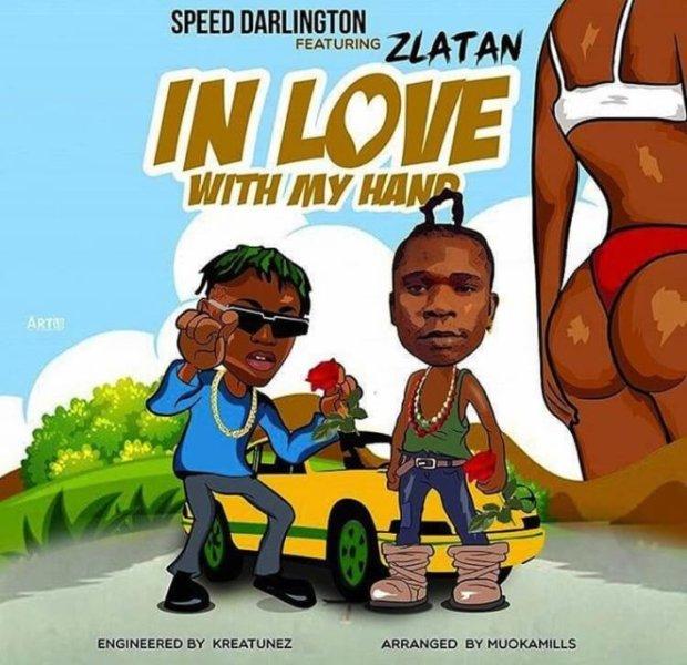 Speed Darlington ft. Zlatan - In Love With My Hands