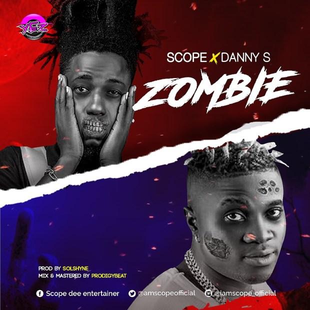 Scope ft. Danny S - Zombie (Prod. by Solshyne)